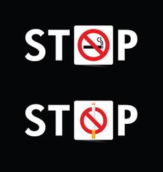 stop smoking sign set on black background vector image