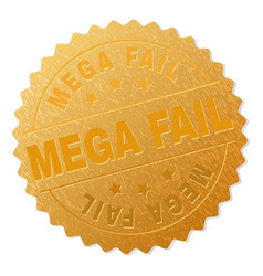 Golden mega fail medal stamp vector
