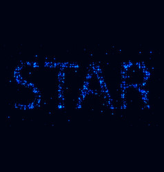 the inscription star in the constellation vector image