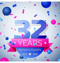 Thirty two years anniversary celebration on grey vector image