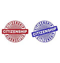 Grunge citizenship textured round stamps vector