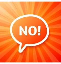 Red speech bubble with sign NO vector image vector image