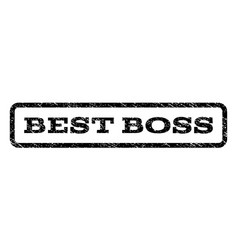 Best boss watermark stamp vector