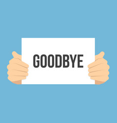 Man showing paper goodbye text vector