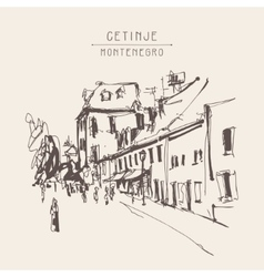 Sepia hand drawing of cetinje street - ancient vector