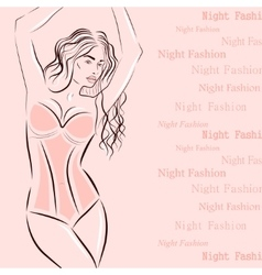 Woman is dressed in lingerie with text vector image
