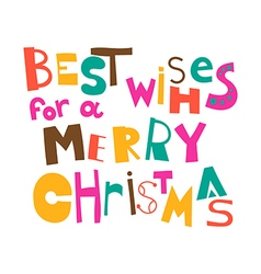 Best wishes for a Merry Christmas vector image