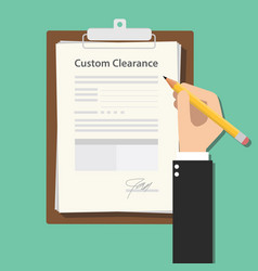 Custom clearance hand signing a paper document vector