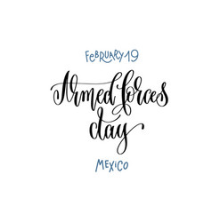February 19 - armed forces day - mexico hand vector
