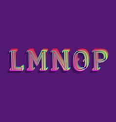 L m n o p iridescent letters vintage 3d font vector