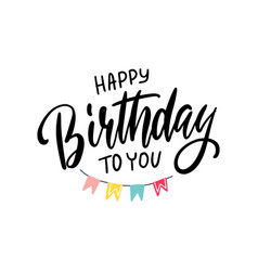 lettering happy birthday to you with holiday vector image