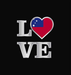 Love typography samoa flag design beautiful vector