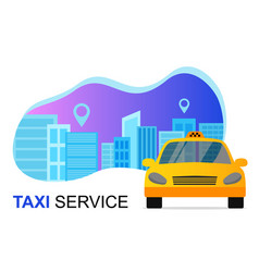 Taxi service concept taxi car and cityscape vector