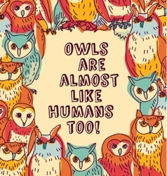 Birds owls like humans fun sign color vector image