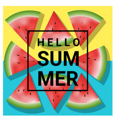 hello summer background with watermelon 1 vector image