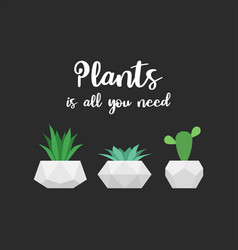Plants is all you need graphic for t-shirt vector
