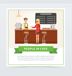 coffee shop with barrista and female visitor vector image vector image