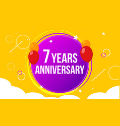 7 anniversary happy birthday first invitation vector image