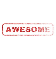 awesome rubber stamp vector image