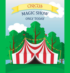 Bright poster circus performance with a tent vector