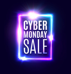 cyber monday sale text neon rectangle background vector image