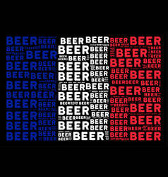 French flag pattern of beer texts vector