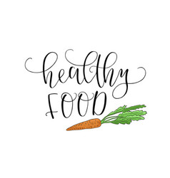 Hand lettering healthy food with the image vector