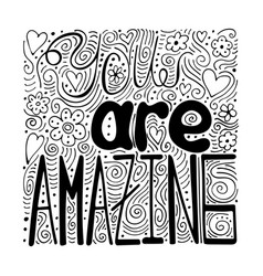 hand-written lettering you are amazing vector image