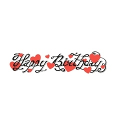 Isolated black abstract happy birthday writing vector image