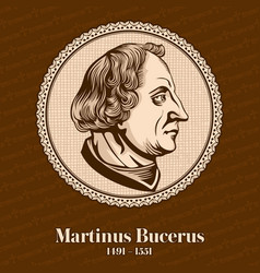 Martin bucer was a german protestant reformer vector