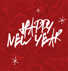 happy new year expression hand drawn letters on vector image