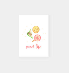 Postcard with delicious cakes sweet life vector