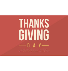 Thanksgiving day background greeting card vector