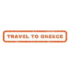 Travel To Greece Rubber Stamp vector image
