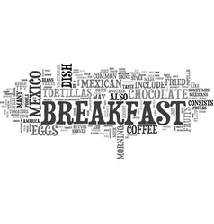 What mexico eats for breakfast text word cloud vector