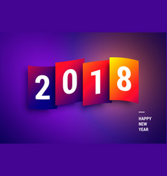 happy new year 2018 colorful gradient wallpaper vector image