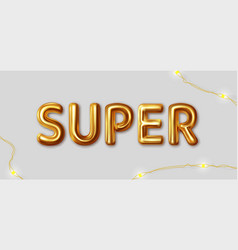 super inscription gold letters on a gray vector image
