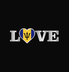 Love typography with barbados flag design vector