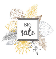 pastel tropical design with palm leaves big sale vector image