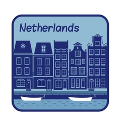 with Dutch house in Holland vector image