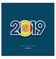 2019 andorra typography happy new year background vector