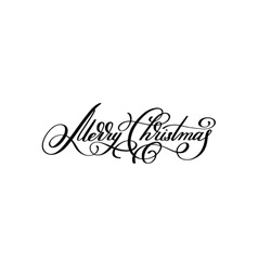 black and white hand lettering inscription Merry vector image