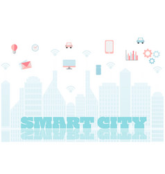 smart city with services and icons internet vector image