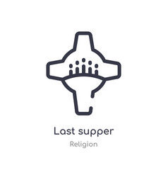 Last supper outline icon isolated line from vector