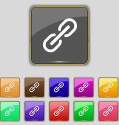 Chain Icon sign Set with eleven colored buttons vector