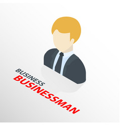 Isometric businessman on suit icon isolated 3d vector