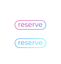 Reserve buttons for web design vector