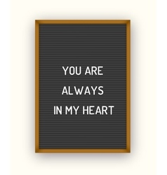Romantic letterboard quote vector