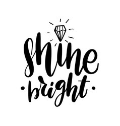 shine bright lettering greeting card vector image