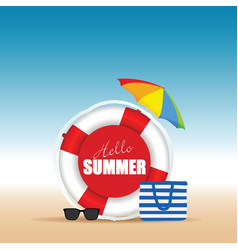 Live saver with hallo summer and beach bag vector